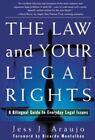 A Ley y Sus Derechos Legales : Un\Manual Bilingue para Asuntos Legal by Jess J. Araujo (1998, Paperback)