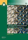 Low Energy Low Carbon Architecture: Recent Advances & Future Directions by Taylor & Francis Ltd (Hardback, 2016)