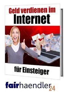 GELD-verdienen-im-INTERNET-fuer-EINSTEIGER-Ratgeber-GEIL-PDF-eBook-eBuch-E-LIZENZ