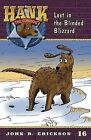Lost in the Blinded Blizzard by John R Erickson (Paperback / softback, 2011)