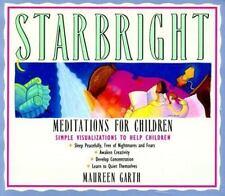 Starbright - Meditations for Children by Garth and Maureen Garth (1991,...