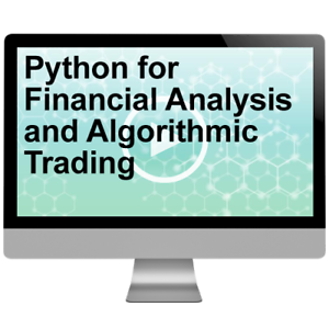 Details about Python for Financial Analysis and Algorithmic Trading Video  Tutorial Training