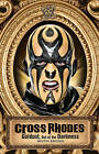 Cross Rhodes: Goldust, Out of the Darkness by Mark Vancil (Paperback, 2011)