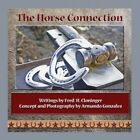 The Horse Connection by Fred H Cloninger (Paperback / softback, 2013)