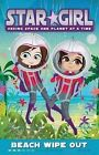 Star Girl: Beach Wipe Out by Louise Park (Paperback, 2011)