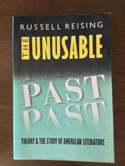 Unusable Past : Theory and Study of American Literature V GOOD/some underlining