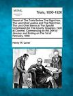 Report of the Trials Before the Right Hon. the Lord Chief Justice and the Right Hon. the Lord Chief Baron at the Special Commission for the County Tipperary, Held at Clonmel, Commencing on the 24th of January, and Ending on the 1st of February, 1848 by Henry W Lover (Paperback / softback, 2012)
