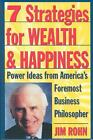 7 Strategies for Wealth & Happiness: Power Ideas from America's Foremost Business Philosopher von Jim Rohn (1996, Taschenbuch)