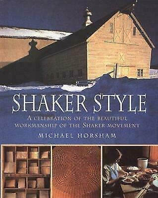 NEW - Shaker Style by Horsham, Michael