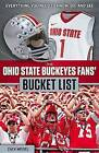 The Ohio State Buckeyes Fans' Bucket List by Zack Meisel (Paperback / softback, 2015)