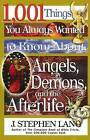 Angels Demons and the Afterlife by J. Stephen Lang (Paperback, 2001)