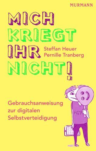 1 von 1 - Mich kriegt ihr nicht! von Pernille Tranberg und Steffan Heuer (2013,...