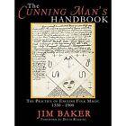 The Cunning Man's Handbook: The Practice of English Folk Magic 1550-1900 by Jim Baker (Paperback, 2014)