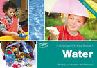 Water: Carrying on in KS1 by Ros Bayley, Lynn Broadbent, Sally Featherstone (Paperback, 2011)