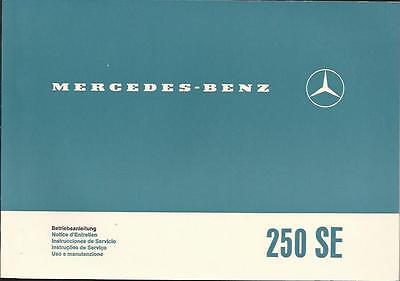 MERCEDES W 108 250 SE Betriebsanleitung 1966 Uso e manutenzione Instrucciones BA