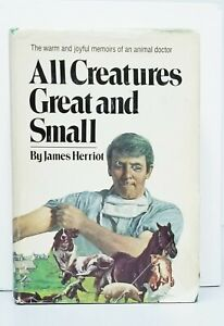 All Creatures Great and Small by James Herriot 1972 First Edition