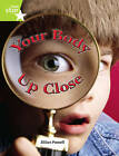 Rigby Star Independent Year 2 Lime: Your Body Up Close Single by Jillian Powell (Paperback, 2004)