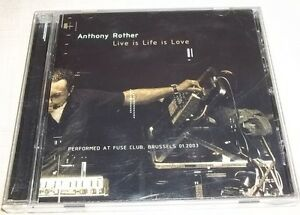 RARE-Live-Is-Life-Is-Love-by-Anthony-Rother-CD-Feb-2004-Psi49net-VGC