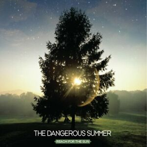 The-Dangerous-Summer-Reach-For-The-Sun-CD