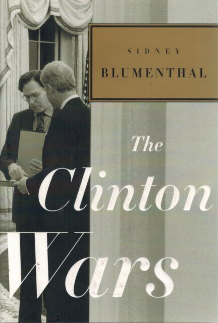 The Clinton Wars 1st Edition HC BOOK
