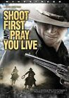 Shoot First and Pray You Live 0031398118473 With Fredrick Lopez DVD Region 1