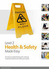 Level 2 Health & Safety Made Easy: An Easy to Understand Guide Covering Important Health and Safety Principles by Paul Stedman, Stuart Fellows (Paperback, 2011)