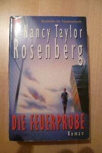 Nancy Taylor Rosenberg, Die Feuerprobe, TB - Rohrdorf, Deutschland - Nancy Taylor Rosenberg, Die Feuerprobe, TB - Rohrdorf, Deutschland