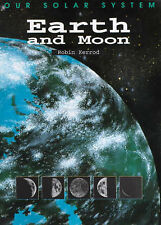 Earth and Moon (Our Solar System) by Kerrod, Robin