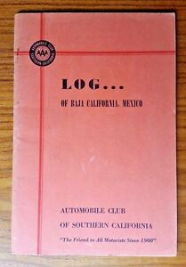 Vintage 1961Travel Log of Baja California Automobile Club of So. California AAA