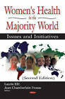 Womens Health in the Majority World: Issues and Initiatives by Nova Science Publishers Inc (Hardback, 2015)