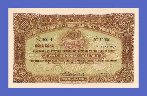 500 Dollars 1907s HONGKONG /& SHANGHAI Reproductions