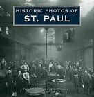 Historic Photos of St. Paul by Turner Publishing Company (Hardback, 2008)