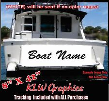 "CUSTOM BOAT NAME 8"" x42"" - VINYL DECAL LETTERING STICKER WINDOW SIGN SIZE"