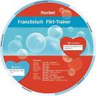 Wheel. Französisch Flirt-Trainer. Sprachdrehscheibe (2010, Kunststoffeinband)