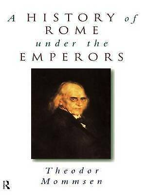 A History of Rome Under the Emperors (Routledge Key Guides), Demandt, Alexander