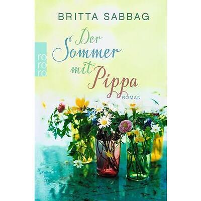 Der Sommer mit Pippa von Britta Sabbag (2016, Taschenbuch)