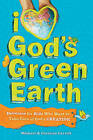 I Love God's Green Earth: Devotions for Kids Who Want to Take Care of God's Creation by Caroline Carroll, Michael Carroll (Paperback / softback, 2010)