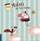 Mateo En Las Nubes by Daniel Monedero (Paperback / softback, 2016)
