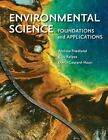 Environmental Science: Foundations and Applications by David Courard-Hauri, Andrew Friedland and Rick Relyea (2011, Paperback)