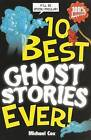 10 Best Ghost Stories Ever by Michael Cox (Paperback, 2009)