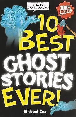 10 Best Ghost Stories Ever (10 Best Ever),Michael Cox, Michael Tickner
