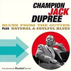 Blues From The Gutter Natural & Soulful Blues 3 Bonus Champion Jack Dupree a