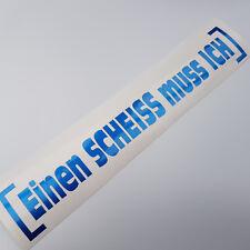 Einen Scheiss Metallic Glitzer Dunkel Blau Auto Aufkleber Tuning Sticker Shocker