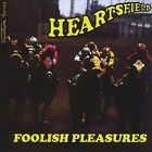 Foolish Pleasures by Heartsfield (CD, Jul-1975, CD Baby (distributor))