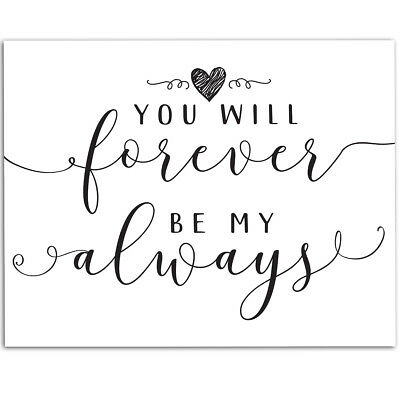 11x14 Unframed Art Print Great Wedding Gift You WIll Forever Be My Always