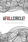 A Full Circle! by Alan Shinkfield (Paperback / softback, 2015)