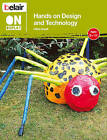 Hands on Design and Technology by Hilary Ansell (Paperback, 2011)