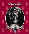 Sacagawea by Sarah Tieck (Hardback, 2006)