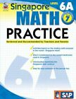 Singapore Math Practice Level 6a Grade 7 by 9780768239966