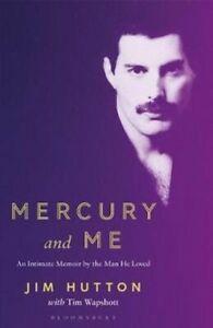 Mercury-and-Me-An-Intimate-Memoir-by-the-Man-Freddie-Loved-9781526614506
